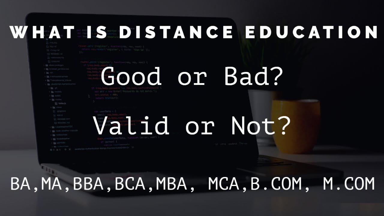 Distance Education Is Good Or Bad