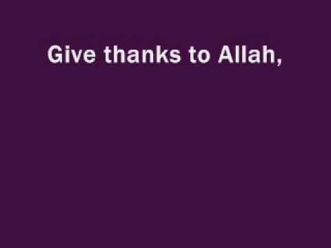 Give Thanks To Allah w/ Lyrics