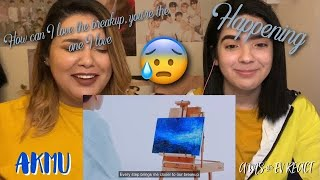 Reacting to AKMU - How can I love the heartbreak, you`re the one I love & HAPPENING | Ams & Ev React