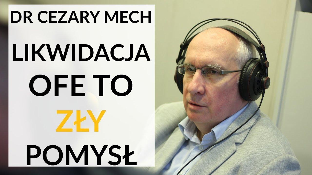 Dr Mech krytycznie o likwidacji OFE – Reforma Emerytalna PiS