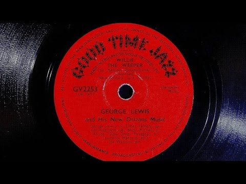 George Lewis and His New Orleans Music - Willie The Weeper