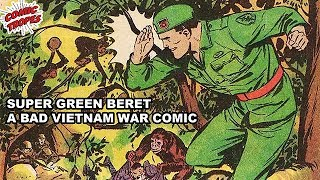 Super Green Beret: A Bad Vietnam War Comic