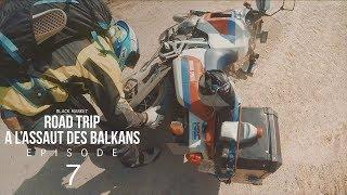 BLKMRKT: Deuxième chute à moto du Road Trip [A l'assaut des Balkans: Episode 07]