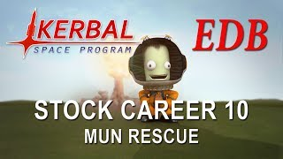Kerbal Space Program 1.4 Stock Career 10 - Mun Rescue