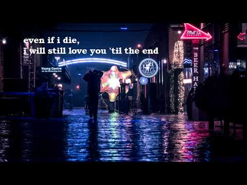 even if i die, i will still love you | kpop-playlist/OST