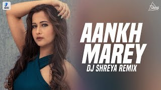 Aankh Marey Remix DJ Shreya Simmba Mp3 Song Download