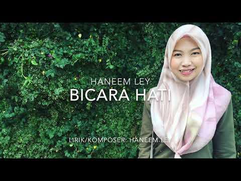 Bicara Hati - Haneem Ley(Official Lyrics Video)