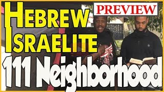 Black Hebrew Israelite from 111 Neighborhood Crip talks about his transition [PREVIEW]