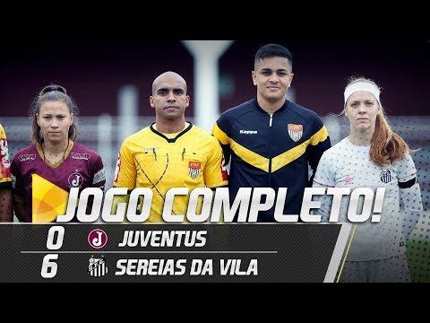Juventus 0 X 6 Sereias da Vila | JOGO COMPLETO | Paulistão (16/06/18)