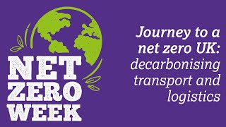 Click here to play the Journey to a net zero UK: decarbonising transport and logistics video