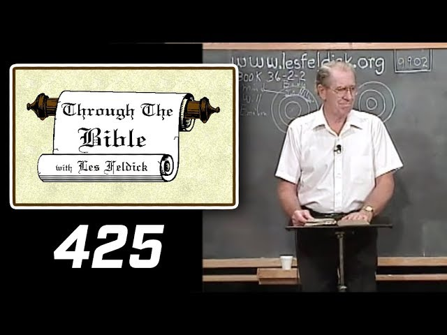 [ 425 ] Les Feldick [ Book 36 - Lesson 2 - Part 1 ] The Invisible Make Up of the Lost and Saved |a