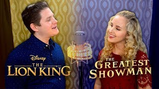 Lion King/Greatest Showman DISNEY Mashup [Crossover] - Can You Feel the Love/Rewrite the Stars
