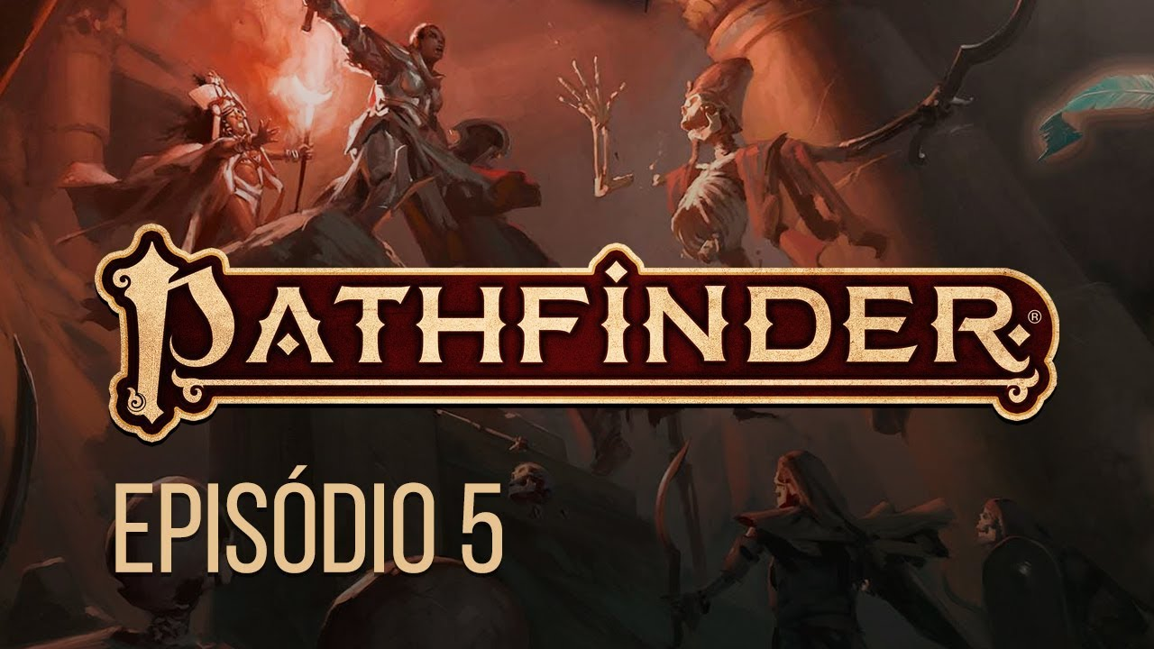 Pathfinder 2E - No Banquete da Múmia Criança - Ep  05 (RPG DE MESA)
