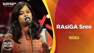 RAsiGA Sree - Rasiga - Music Mojo Season 6 - Kappa TV