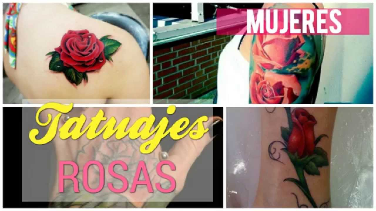 Tatuajes De Rosas Para Mujeres Youtube