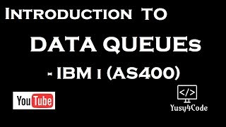 Introduction of Data Queue - DTAQ in IBM i (AS400) | yusy4code