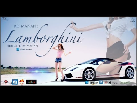 LAMBORGHINI Feat. RD-MANAN || Official Song 2016 || Latest Haryanvi - Punjabi song ||
