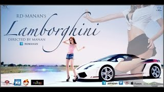 Lamborghini Feat. Rd-manan  Official Song 2016  Latest Haryanvi Punjabi Song