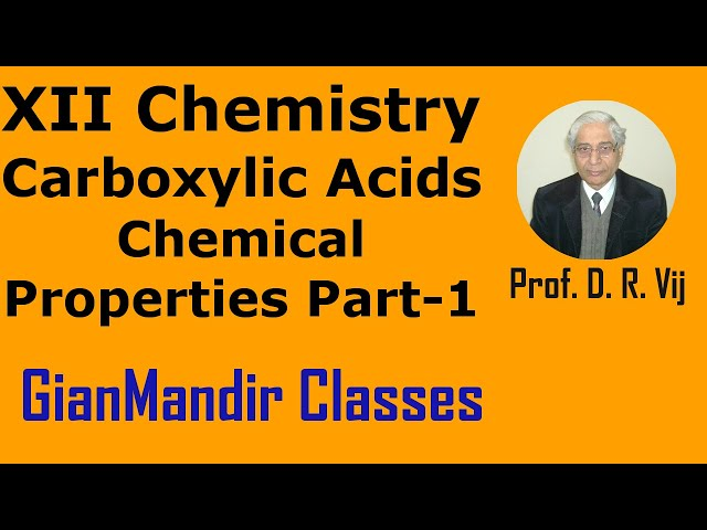 XII Chemistry | Carboxylic Acid | Chemical Properties Part-1 by Gaurav Sir