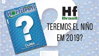 HF em Vídeo: Will we have El Niño in 2019?