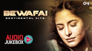 Bewafai Sentimental Hits - Non Stop Sad Songs - Audio Jukebox.mp3
