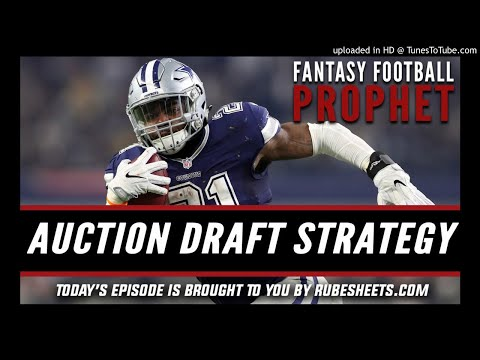 Auction Draft Strategy - Fantasy Football