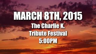 Charlie K. Festival Benefit.