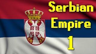 Supreme Ruler 2020 | Serbian Empire | Part 1