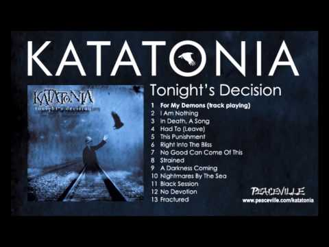 Katatonia - For My Demons (from Tonight's Decision) 1999