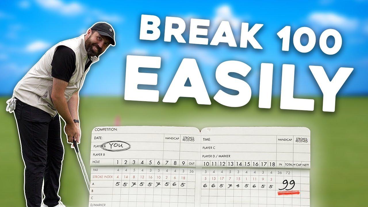Easy, STRESS FREE way to BREAK 100 in golf!