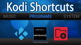 Kodi XBMC Shortcuts - Create Home Page Screen Shortcuts