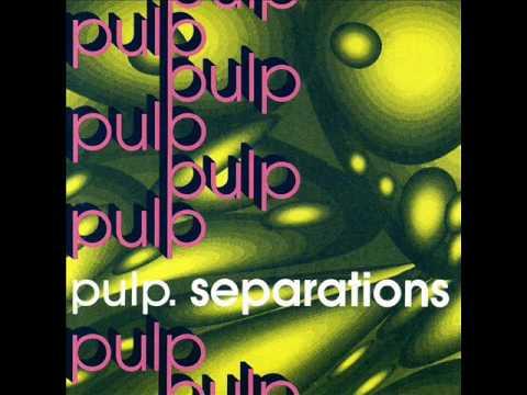 PULP - Separations [Full Album]