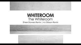 Whiteroom - The Whiteroom (AJ Gibson Extended Remix)