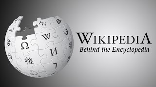 Wikipedia - Behind the Encyclopedia