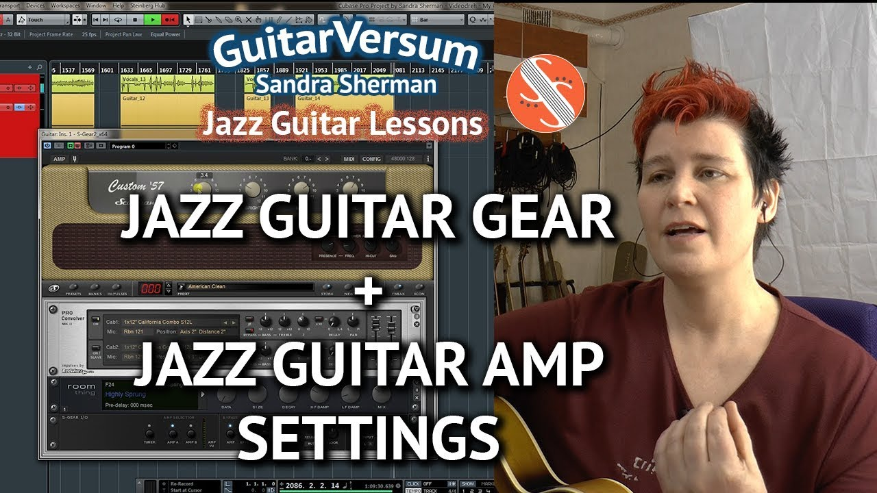 Jazz Guitar Gear Recommendations Amp Sound Settings Youtube