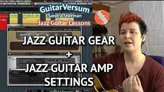 Jazz Guitar Gear Recommendatio…
