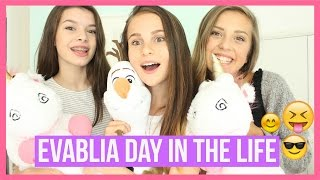 EVABLIA DAY IN THE LIFE OLIVIAGRACE ✯
