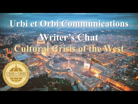 Cultural Crisis of the West:  Dr. Robert Royal