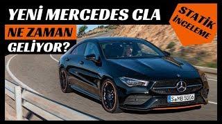 Mercedes CLA 2019 Yeni İnceleme - Tanıtım  (NE ZAMAN GELİYOR? TEKNİK ÖZELLİKLERİ...)
