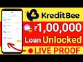 KreditBee Unlocked ₹1 lakh loan amount | live Proof | instantly loan apply | hindi