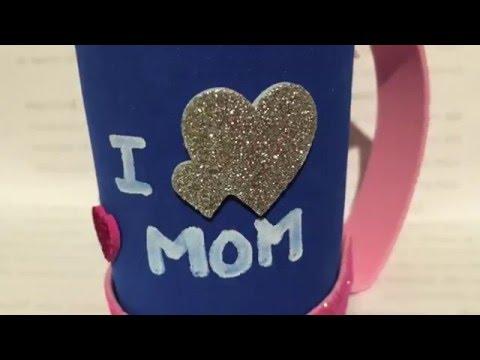 Manualidades para el dia de las madres una taza de foami - Regalos para el dia de la madre manualidades ...