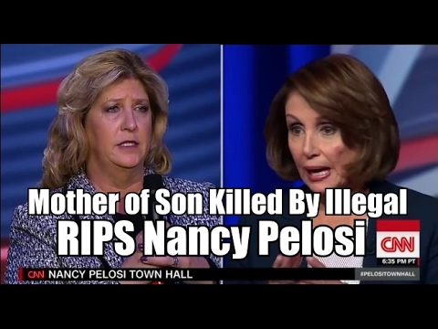 "Mother of Son Killed By Illegal RIPS NANCY PELOSI, ""Which One of Your Children is ""Expendable"""