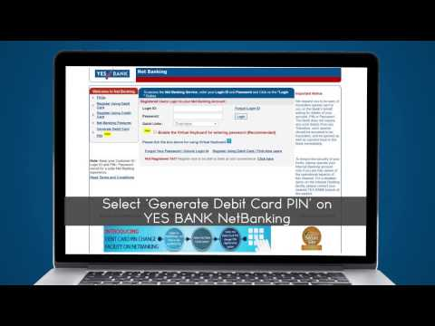 How To Generate PIN | YES BANK Debit Cards