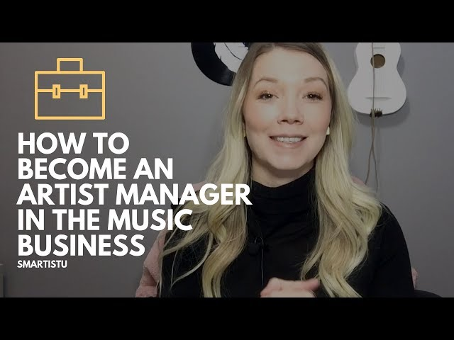 How To Become An Artist Manager (In The Music Business)