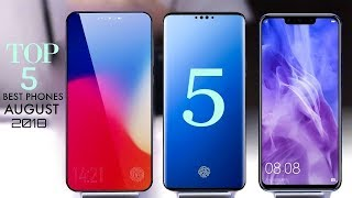 Top 5 New Best Smartphones in August 2018 |Best Smartphones in August 2018