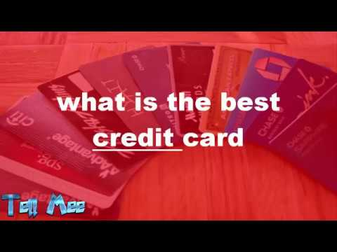 what is the best credit card
