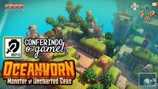 Conferindo o Game - CONFERINDO O GAME: OCEANHORN MONSTER OF UNCHARTED SEAS   ISSO NÃO É ZELDA?