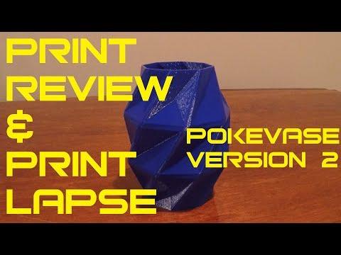 PokeVase Version 2 - Print Review & Print Lapse
