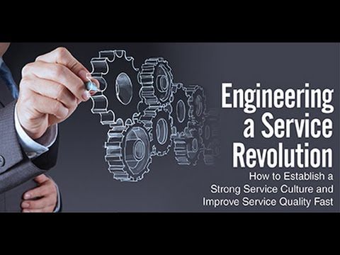 WEBINAR: Engineering a Service Revolution: How to Build a Strong Service Culture – Fast!