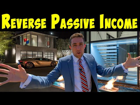Reverse Passive Income & How to Make it.